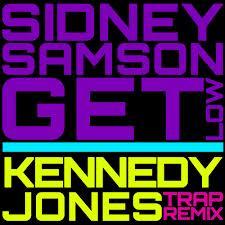 Sidney Samson - Get Low (Kennedy Jones Trap Remix)