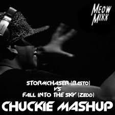 Stormchaser vs Fall Into The Sky - Chuckie MASHUP