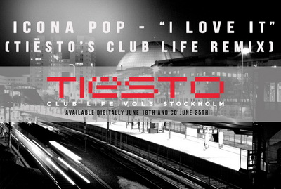 Icona Pop - I Love It (Tiësto's Club Life Remix)