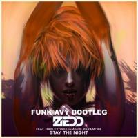 Stay The Night (Funk Avy Bootleg) Zedd feat. Hayley Williams