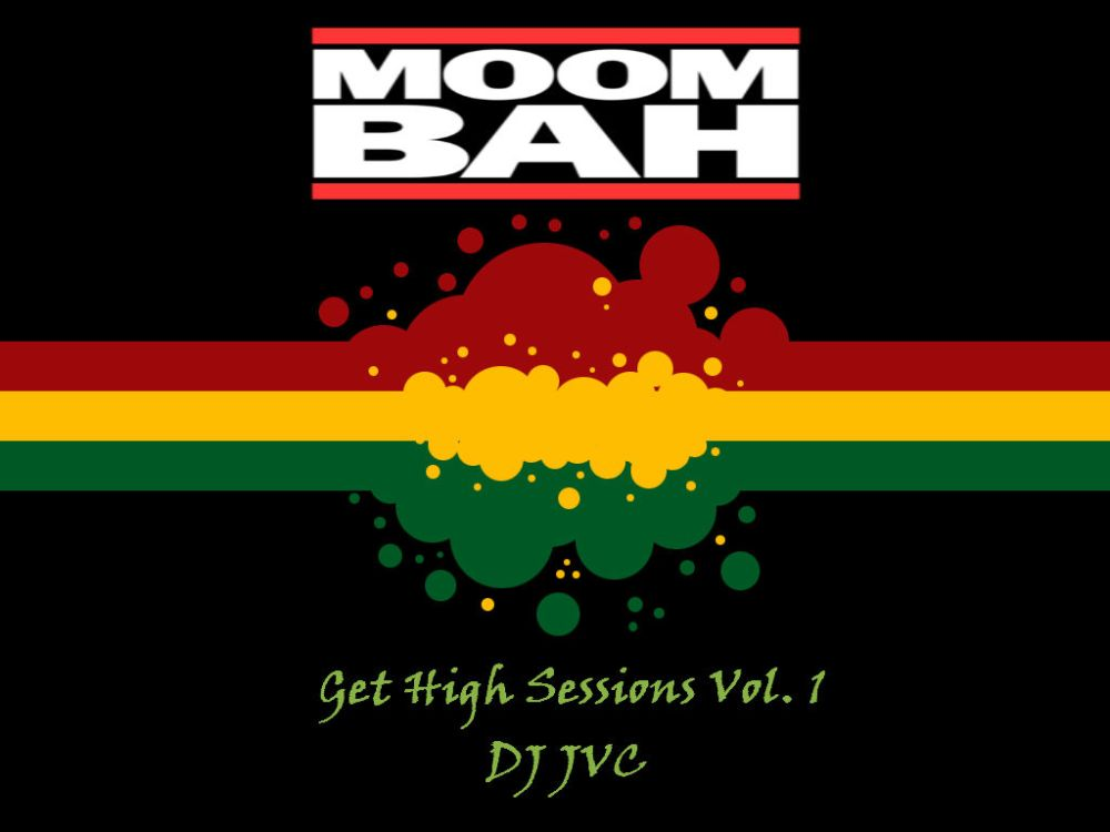"D-JVC - Sizzling Sunday 09.08.13 Get high Sessions Volume 1. ""1 hour of Combination of Moomba, Reggae, Soul, R and B and EDM"""