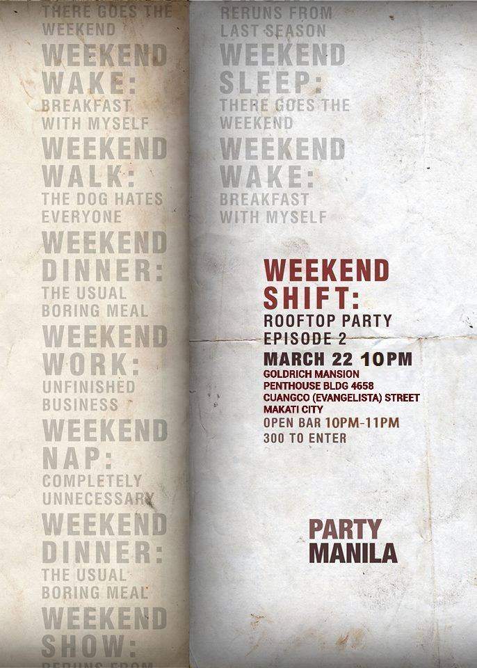 The Weekend Shift: Rooftop Episode 2 by Party Manila