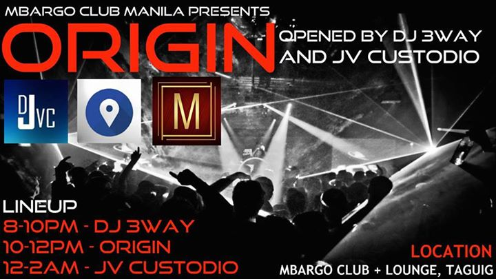 DJ JVC   Origin   DJ 3way   MBARGO CLUB Manila  November 8, 2014