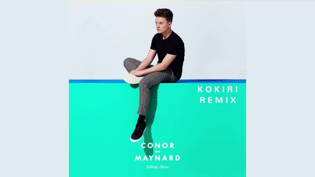 Conor Maynard – Talking About (Kokiri remix)