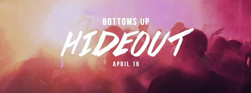 Bottoms Up - Hideout - B Side Makati - April 16, 2016