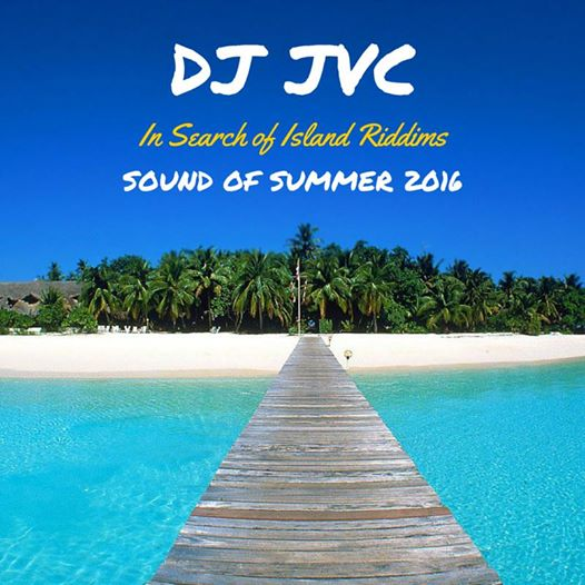 In Search of Island Riddims: Sound of Summer 2016