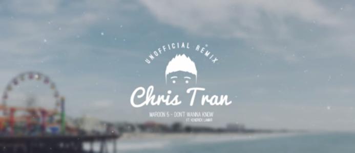 Maroon 5 - Don't Wanna Know ft. Kendrick Lamar (Chris Tran Remix)