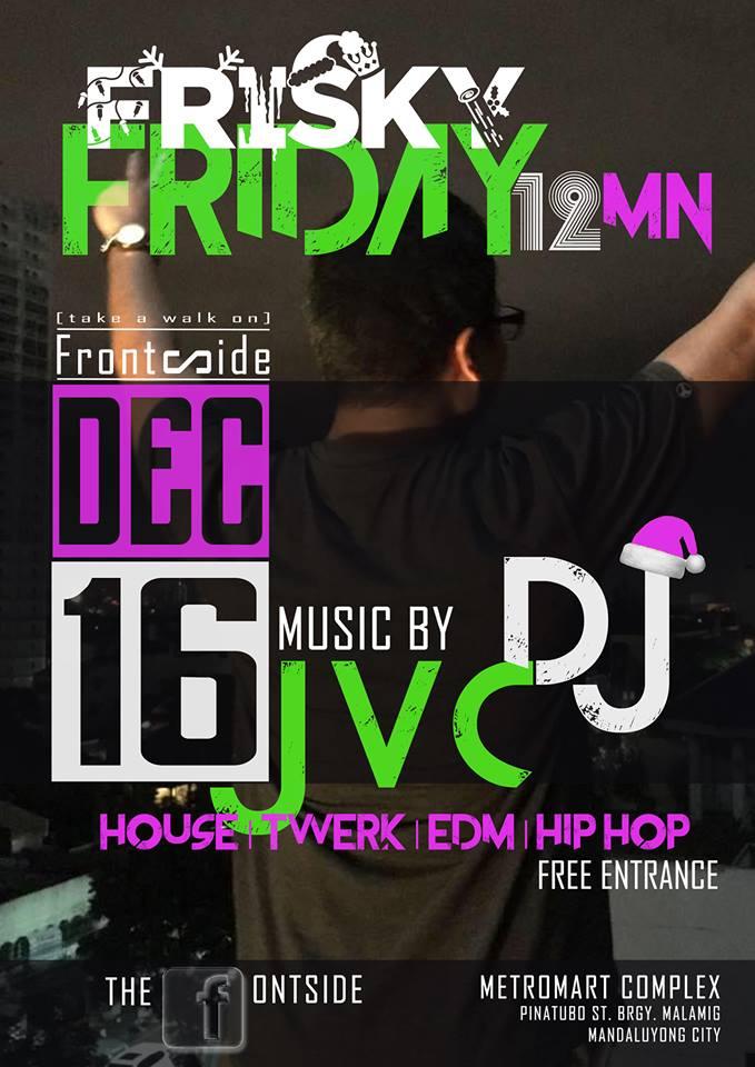 DJ JVC GIG The Frontside  Mandaluyong  12.16.16