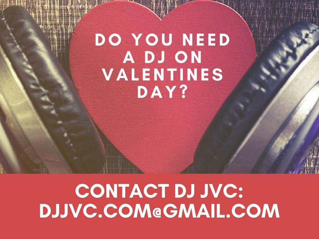 Do you need a DJ on Valentines Day 2017? Contact DJ JVC   Manila Philippines