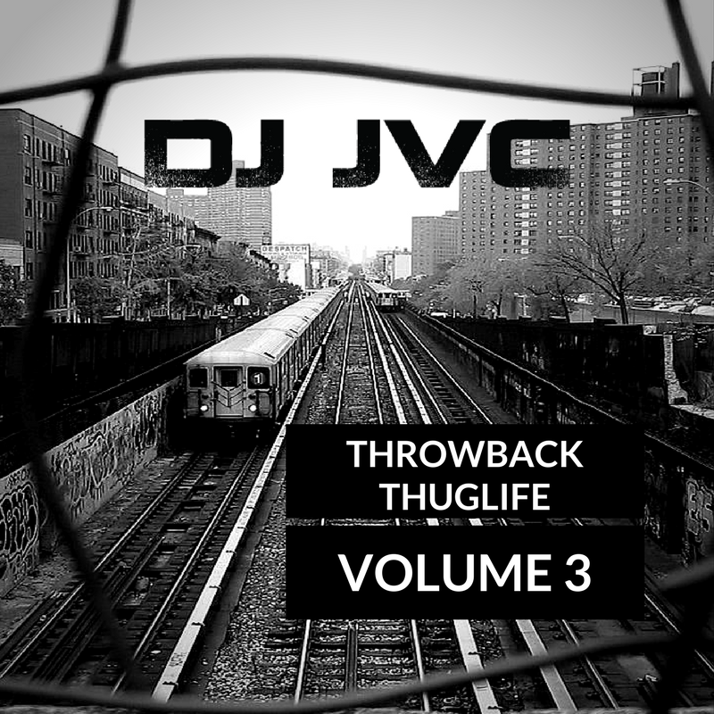 Throwback Thuglife: Vol. 3 (Hip Hop | R and B | Old school Compilation)