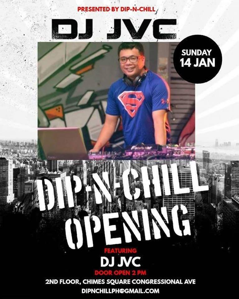 DJ JVC GIG: Grand Opening | 1.14.2018 | Dip & Chill | Chimes Square, Quezon City | Restaurant Event