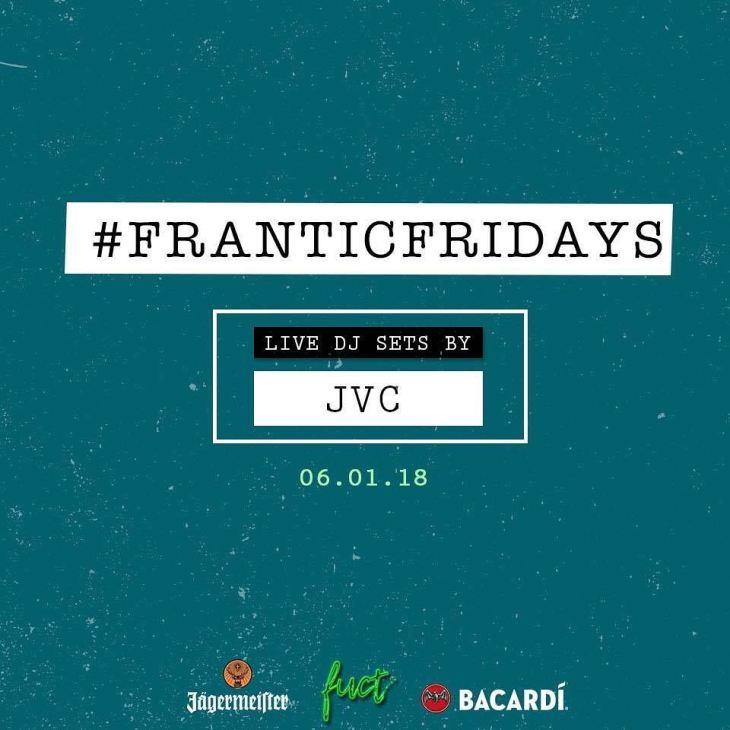 DJ JVC GIG: #FranticFridays Fuct Mnl